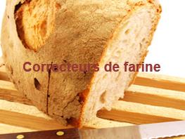 Correcteurs de farine